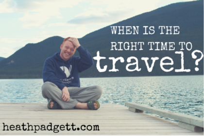 The right time to travel