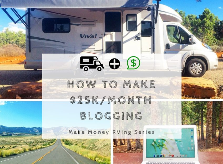 Make Money While Traveling: How to Make $25,000 a Month Blogging
