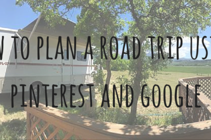 how to plan a road trip using pinterest and google